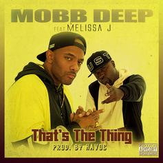 """Unreleased Mobb Deep Cut """"That's The Thing"""" Hits The Internet"""