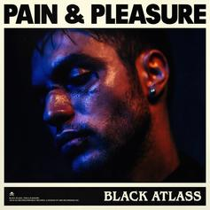 """Black Atlass Celebrates New Chapters In His Life With """"Pain & Pleasure"""""""