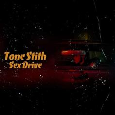 """Tone Stith Pulls Up With New Track """"Sex Drive"""""""