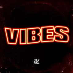 """SOB x RBE Drop Off Their New Track """"Vibes"""""""