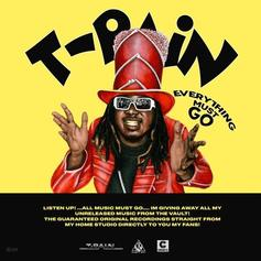"Stream T-Pain's New Mixtape ""Everything Must Go Vol. 1"""