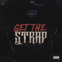 """Joell Ortiz Treats """"Get The Strap"""" Instrumental With Utter Disrespect"""