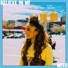 "Melii Returns With ""Believe In Me"""