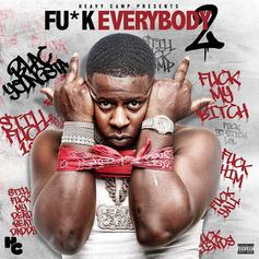 "Stream Blac Youngsta's ""Fu*k Everybody 2"" Mixtape"