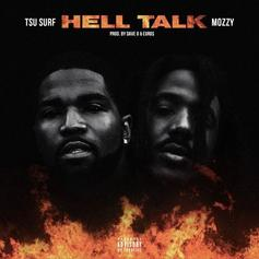 "Tsa Surf Taps Mozzy For The New Track ""Hell Talk"""