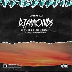 "IDK & Mir Fontane Link Up With Supreme Ace On ""Diamonds"""
