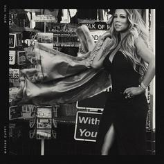 "Mariah Carey Releases New Single ""With You"""