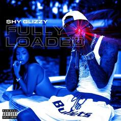 """Stream Shy Glizzy's """"Fully Loaded"""" Project"""