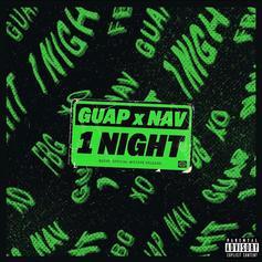 "NAV & Guap Tarantino Complete The Cross-Border Jump On ""1 Night"""