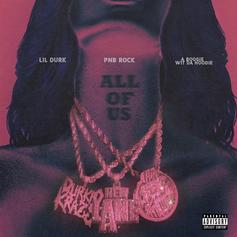 """PnB Rock Recruits A Boogie Wit Da Hoodie & Lil Durk For """"All Of Us"""""""