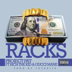 "Project Pat Recruits Gucci Mane & Rich The Kid On ""Racks"""