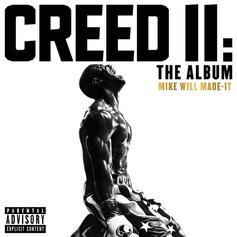 "Mike Will Made It Unleashes Star Studded ""Creed II"" Soundtrack"