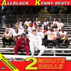 """ALLBLACK & Kenny Beats Join Forces On New Project """"2 Minute Drills"""""""