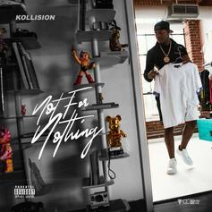 "QC's Kollision Delivers His New ""Not For Nothing"" Mixtape"