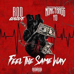"""Moneybagg Yo Features On Rod Wave's New Track """"Feel The Same Way"""""""