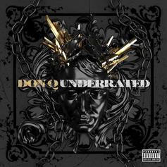 """Don Q Drops Off """"Underrated"""" Ft. G Herbo & Q Money"""