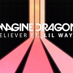 "Lil Wayne Jumps On The Remix Of Imagine Dragon's ""Believer"""
