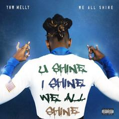 """YNW Melly Drops """"We All Shine"""" Featuring Kanye West"""