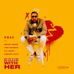 "Gucci Mane, Lil Baby & YBN Nahmir Pop Up On Khao's ""Done With Her"""