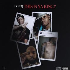 """Don Q Snaps Back At Tory Lanez With """"This Is Ya King?"""""""