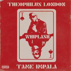 """Theophilus London & Tame Impala Deliver """"Whiplash"""" To End All Wars"""
