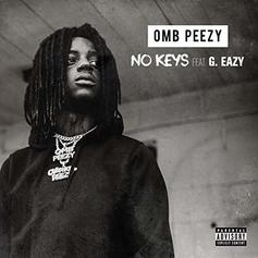"""G-Eazy Features On OMB Peezy's """"No Keys"""""""