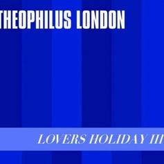 "Theophilus London Taps Lil Yachty & Ian Isiah For ""Lovers Holiday III"""