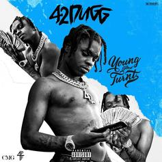 "42 Dugg's ""Young And Turnt"" Features Lil Baby, Yo Gotti, Tee Grizzley & More"