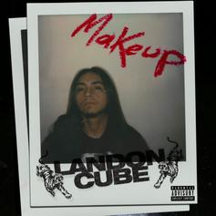 """Landon Cube Releases His New Track """"Makeup"""""""
