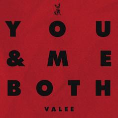 "Valee Is Copping New Goods For ""You & Me Both"""