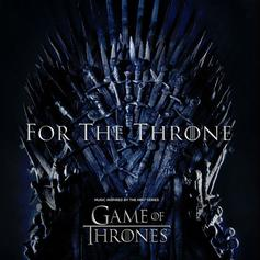 """""""Game Of Thrones"""" Album """"For The Throne"""" Feat. SZA, The Weeknd, Travis Scott"""