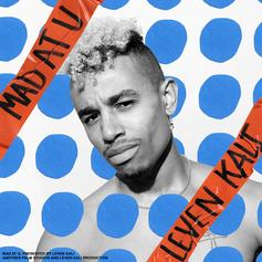 """Leven Kali Goes For Redux On The """"Mad At You"""" Video Single"""