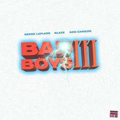 "Reese LAFLARE Links Up With Blaze Servin & Ken Carson On ""Bad Boys 3"""