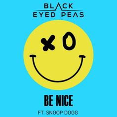 """Black Eyed Peas Tap Snoop Dogg For """"Be Nice"""""""