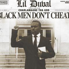 """Lil Duval & Charlamagne Tha God Want You To Know """"Black Men Don't Cheat"""""""