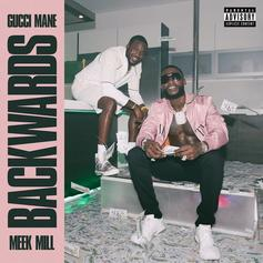 "Gucci Mane & Meek Mill Unveil Their New Song ""Backwards"""