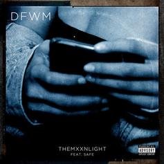 """THEMXXNLIGHT & SAFE Link Up On Moody Collab """"DFWM"""""""