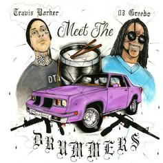 """03 Greedo & Travis Barker Are Trap Stars On """"Meet The Drummers"""" EP"""