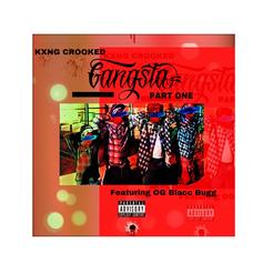 "KNXG Crooked Keeps It Straight Cali ""Gangsta"" On His Latest Drop"