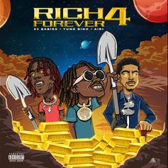 """Rich The Kid Finally Delivers """"Rich Forever 4"""" With A$AP Ferg, Famous Dex, & 83 Babies"""