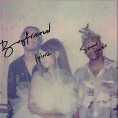 """Ariana Grande & Social House Share Situationship Woes On """"Boyfriend"""""""