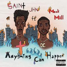 "SAINt JHN & Meek Mill Dream Of Bigger Things On ""Anything Can Happen"""