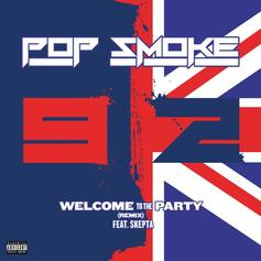 "Skepta Jumps On Pop Smoke's ""Welcome To The Party"""