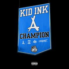 "Kid Ink Checks In With ""Champion"" Single"