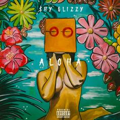 "Shy Glizzy Drops Off New 5-Song EP ""Aloha"""