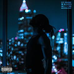 """Yo Trane Drops """"Waves In The Moonlight"""" Album, Featuring Lil Baby"""