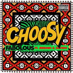 "Fabolous Recruits Jeremih & Davido For Melodic Single ""Choosy"""