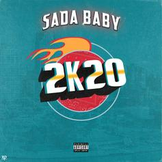 "Sada Baby Keeps The Music Coming With ""2K20"""