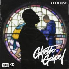 """Rod Wave Drops Off Kevin Gates EP'd Project """"Ghetto Gospel"""""""