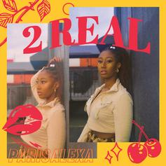 "Parisalexa Debuts New ""2 Real"" Track"